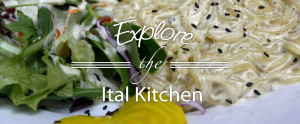 Explore the Ital Kitchen