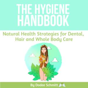 The Hygiene Handbook by Dodee Schmitt
